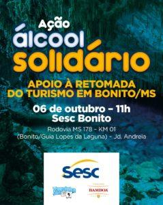 Álcool solidário. O Grupo RFK apoia iniciativa do SESC na retomada do turismo de Bonito/MS